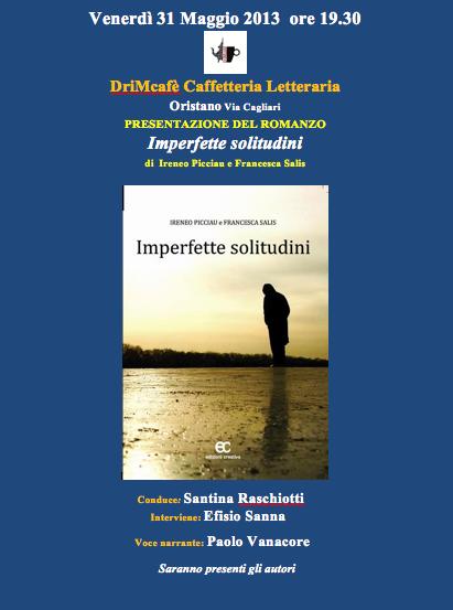 """Ireneu Piacciau e Francesca Salis presenteranno il loro libro """"Imperfette solitudini"""""""