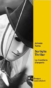 Sartiglia thriller di Antonio Turnu