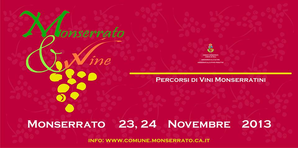 Monserrato & Wine - Il 23 e 24 Novembre 2013