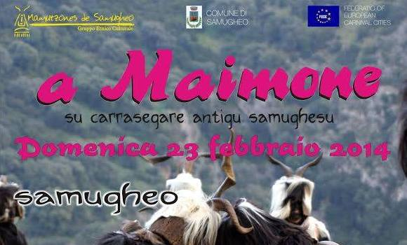 """A Maimone"": Carnevale a Samugheo - 22 e 23 Febbraio 2014"