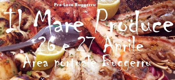 """""""Il Mare Produce"""" - A Buggerru il 26 e 27 Aprile 2014"""