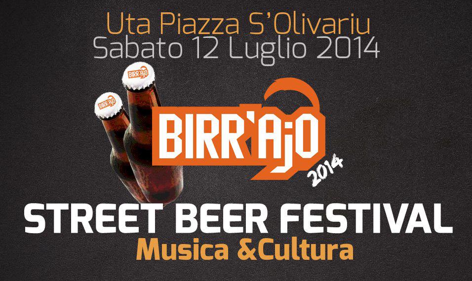 Birr'Ajo: Street Beer Festival - Ad Uta il 12 Luglio 2014