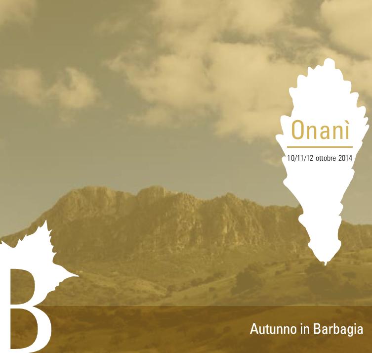 Autunno in Barbagia 2014 ad Onanì - Dal 10 al 12 Ottobre
