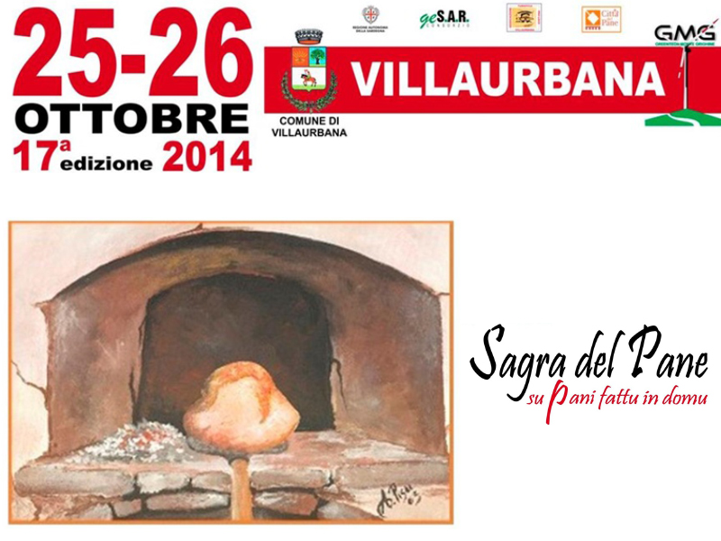 17^a Sagra del Pane - Su Pani Fattu in Domu - A Villaurbana il 25 e 26 Ottobre 2014