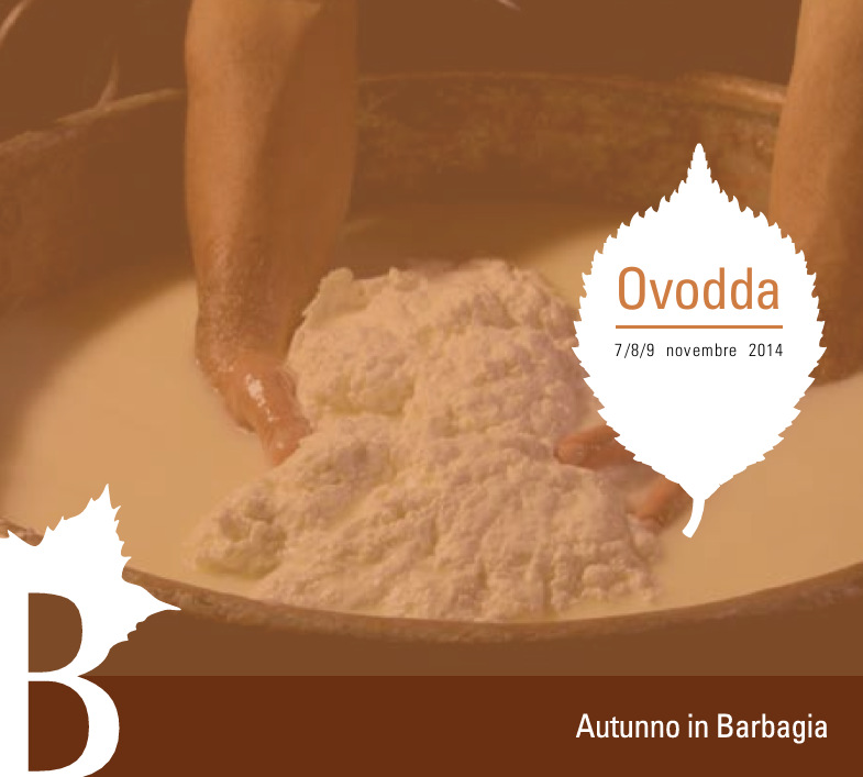 Autunno in Barbagia 2014 a Ovodda – Dal 7 al 9 Novembre