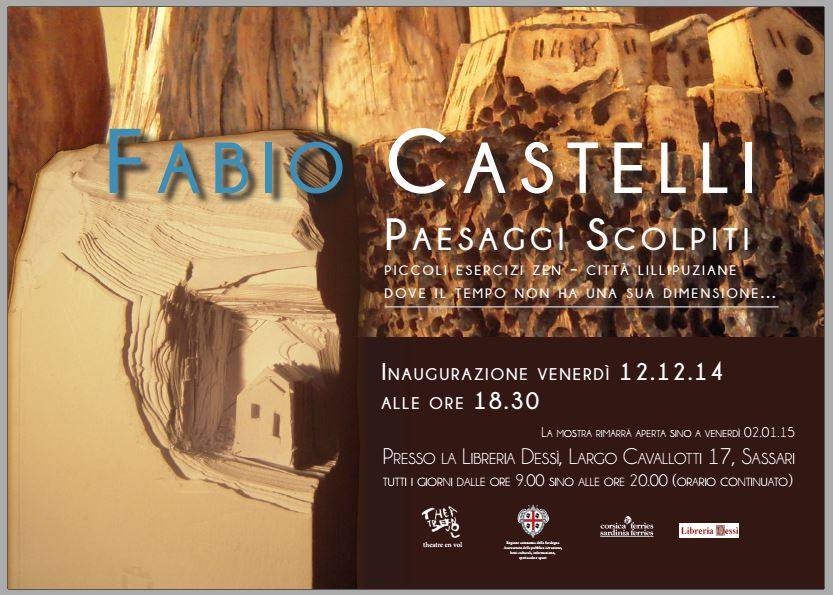 """Paesaggi scolpiti"" - Mostra personale di Fabio Castelli a Sassari"