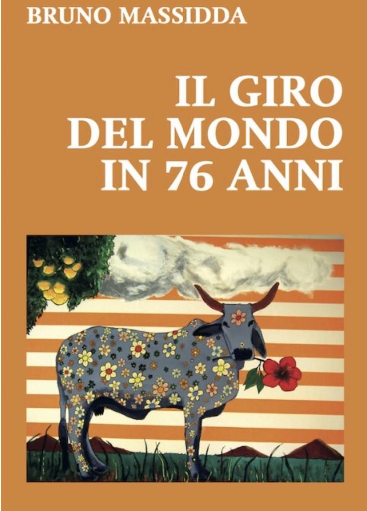 """Bruno Massidda al DriMcafè di Oristano con il suo libro """"Il giro del Mondo in 76 anni"""""""