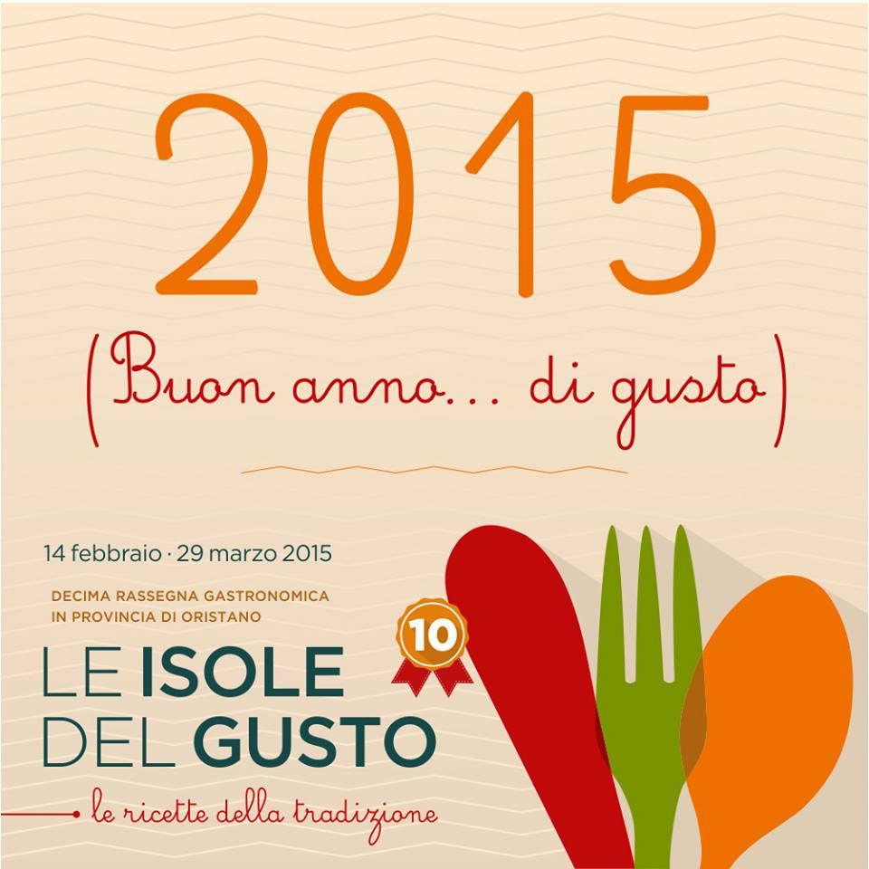 """""""Le isole del gusto"""" - Ad Oristano dal 14 Febbraio al 29 Marzo 2015"""
