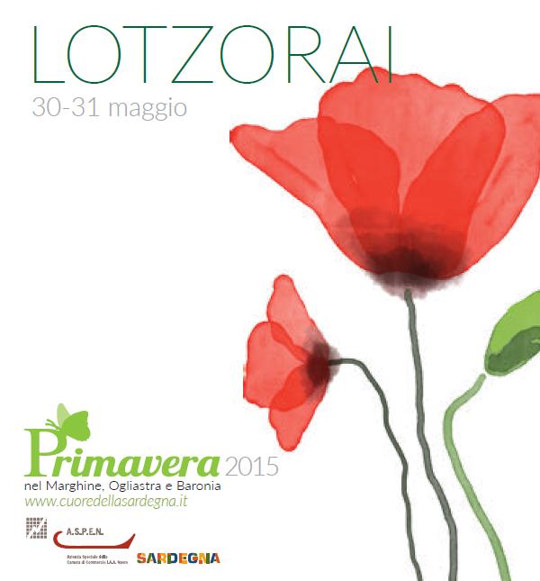 Primavera nel Marghine, Ogliastra e Baronia – A Lotzorai il 30 e 31 Maggio 2015