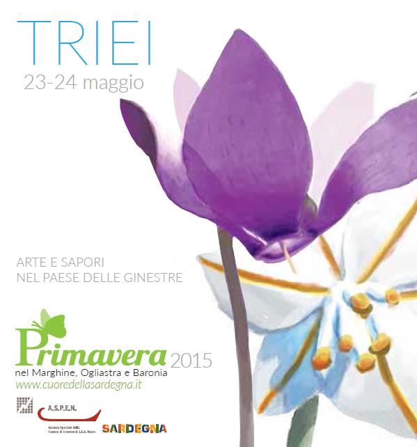 Primavera nel Marghine, Ogliastra e Baronia – A Triei il 23 e 24 Maggio 2015