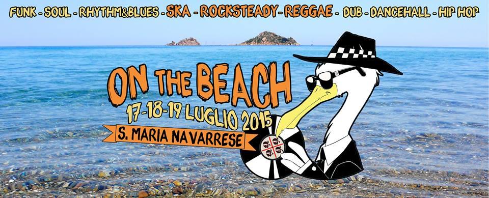"""Festival """"On The Beach"""" a Santa Maria Navarrese - Dal 17 al 19 Luglio 2015"""