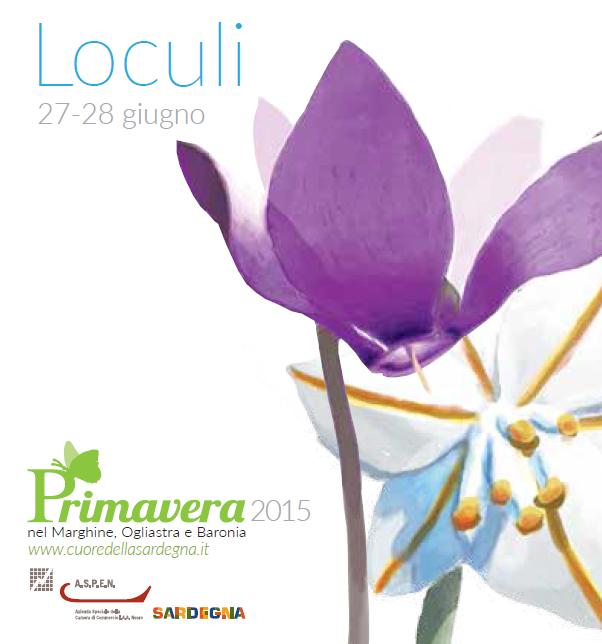 Primavera nel Marghine, Ogliastra e Baronia a Loculi – Il 27 e 28 Giugno 2015