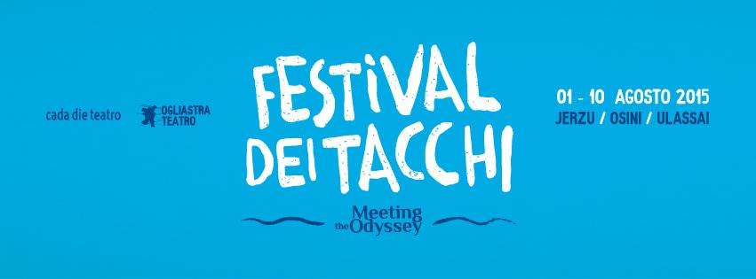 Festival dei Tacchi 2015 - Dall'1 al 10 Agosto a Jerzu, Ulassai, e Osini