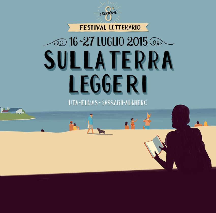 Sulla Terra Leggeri – Il festival letterario dell'Argentiera - Dal 16 al 27 Luglio 2015