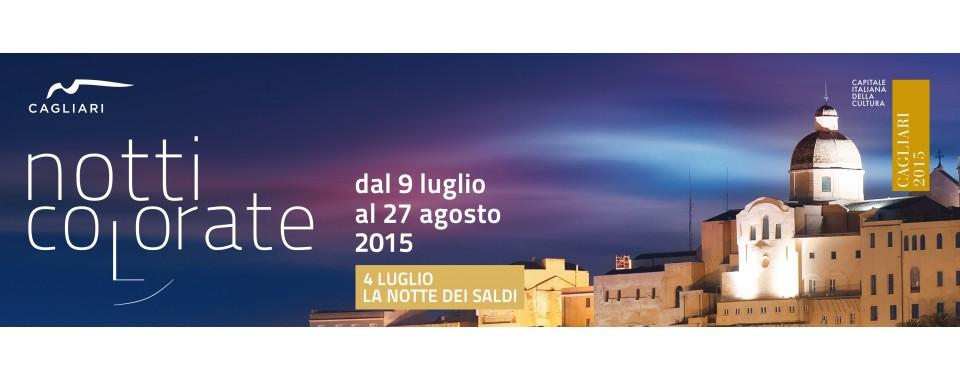 """""""Notte dei Saldi"""" a Cagliari il 4 Luglio 2015 - L'anteprima delle """"Notti Colorate"""" 2015"""