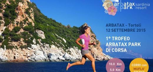 1° Trofeo Arbatax Park di Corsa - Sabato 12 Settembre 2015