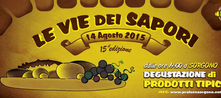 Le Vie dei Sapori a Sorgono - Venerdì 14 Agosto 2015