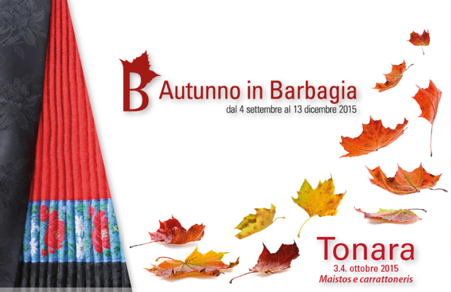 Autunno in Barbagia 2015 a Tonara – Sabato 3 e Domenica 4 Ottobre 2015