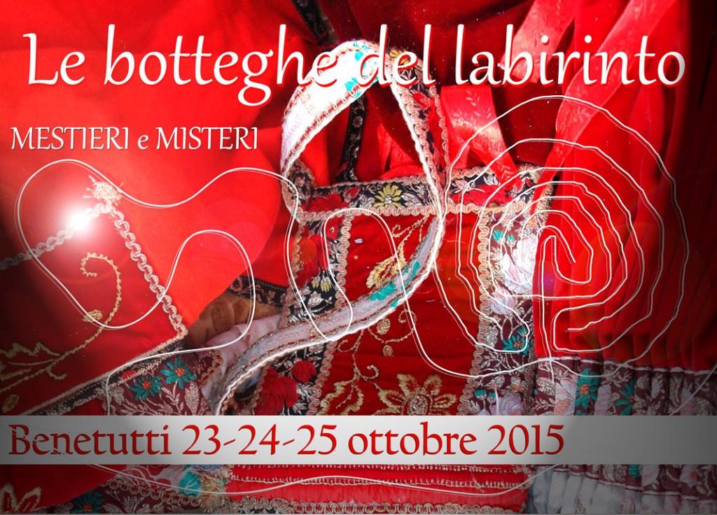 Le Botteghe del Labirinto - A Benetutti dal 23 al 25 Ottobre 2015