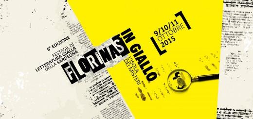 Florinas in Giallo 2015, il Festival della letteratura gialla in Sardegna - Dal 9 all'11 Ottobre 2015 a Florinas