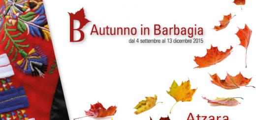 Autunno in Barbagia 2015 ad Atzara – Sabato 21 e Domenica 22 Novembre 2015