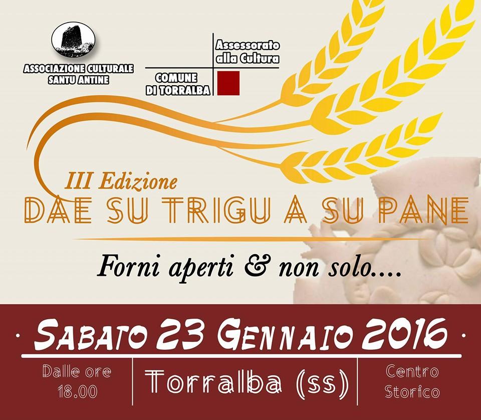 """""""Dae su trigu a su pane"""". Forni aperti & non solo..... - Sabato 23 Gennaio 2016 a Torralba"""