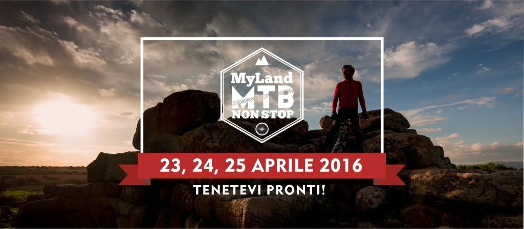 MyLand MTB Non Stop - Dal 23 al 25 Aprile 2016