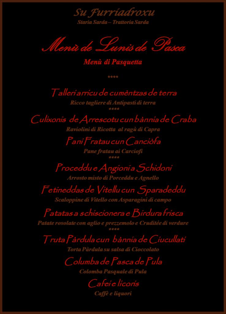 Il Menù di Pasquetta 2016 a Su Furriadroxu – Menù de Lunis de Pasca