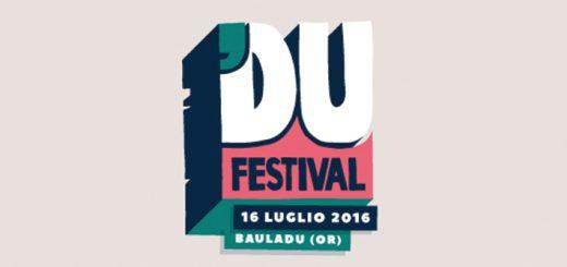 8ª Edizione 'DU | Bauladu Music Festival - A Bauladu il 16 Luglio 2016