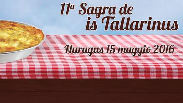 11^ edizione Sagra de is Tallarinus - A Nuragus il 15 Maggio 2016