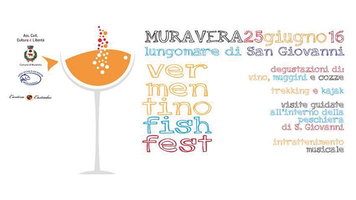 Vermentino Fish Fest a Muravera - Sabato 25 Giugno 2016