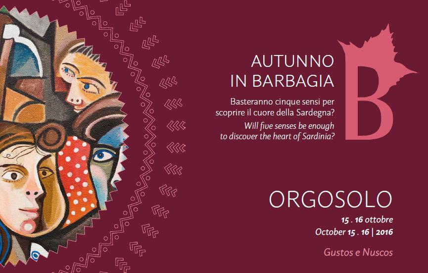 Autunno in Barbagia a Orgosolo - Sabato 15 e domenica 16 ottobre 2016