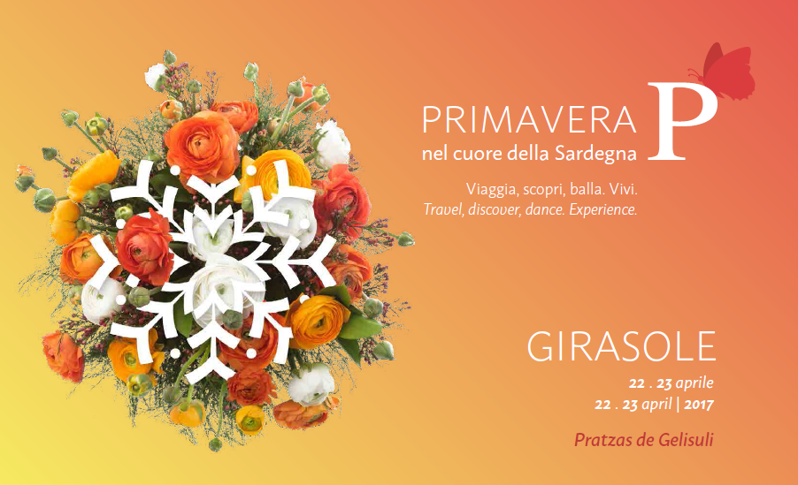 Primavera nel cuore della Sardegna: il 22 ed il 23 aprile 2017 a Girasole