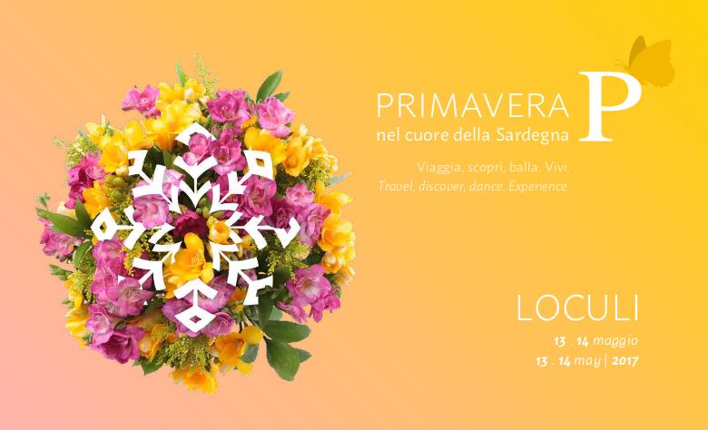 Primavera nel cuore della Sardegna: 13 e 14 maggio 2017 a Loculi