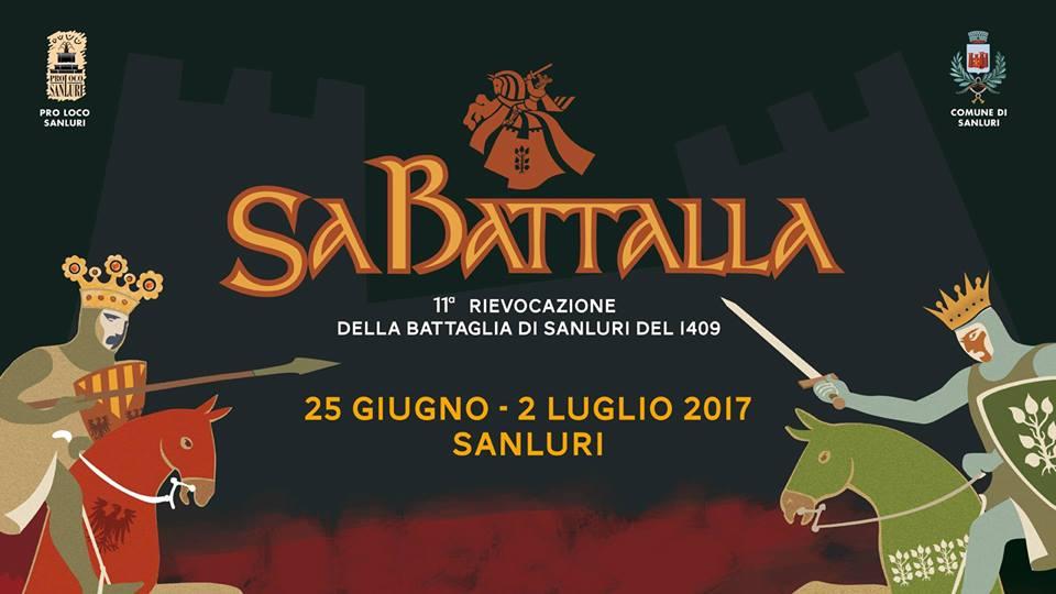 Sa Battalla - A Sanluri dal 25 giugno al 2 luglio 2017