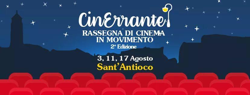 CinErrante a Sant'Antioco - Il 3, l'11 e il 17 agosto 2017