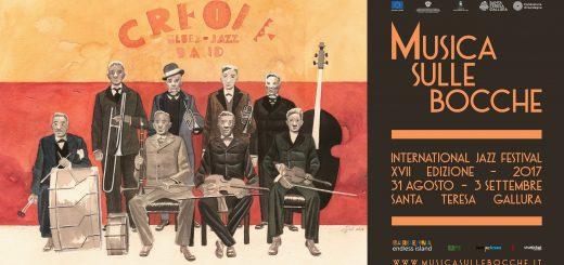 XVII edizione Musica sulle Bocche - Dal 31 agosto al 3 settembre 2017 a Santa Teresa di Gallura