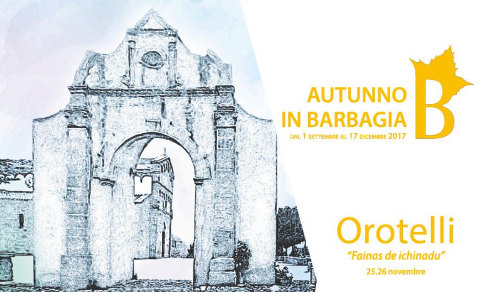 Autunno in Barbagia 2017 a Orotelli – Sabato 25 e domenica 26 novembre