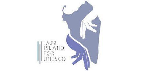 Jazz Island for UNESCO - Il 29 e 30 aprile 2018 due giorni di musica e altro in Sardegna