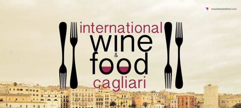 Seconda edizione Cagliari International Wine&Food Festival