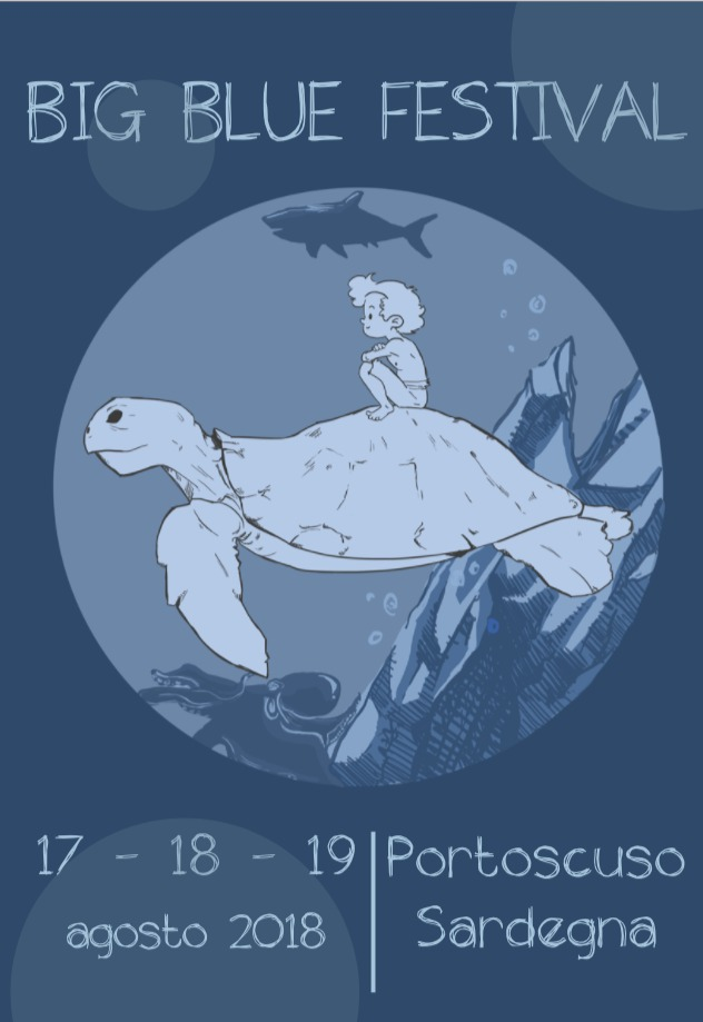 Terza edizione del Big Blue Festival - A Portoscuso dal 17 al 19 agosto 2018