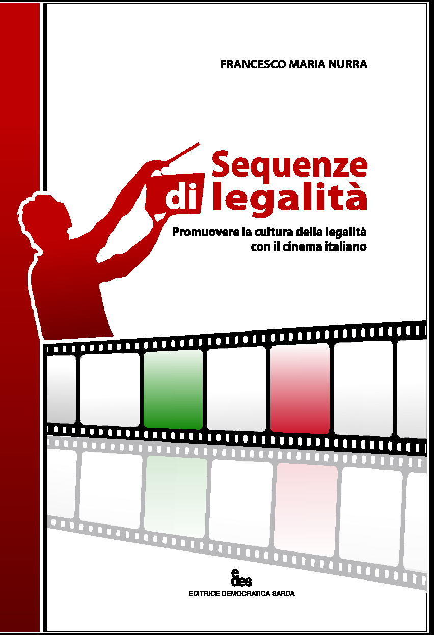 Sequenze di legalità - Di Francesco Maria Nurra