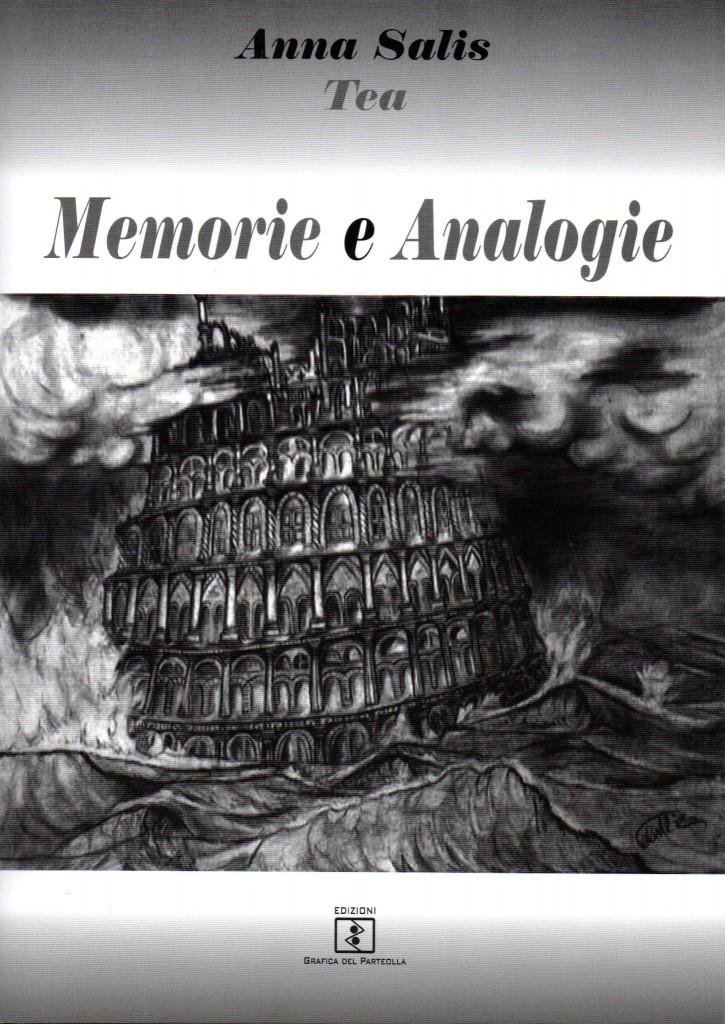 Memorie e Analogie - Di Anna Tea Salis