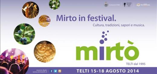 Mirtò. Mirto in festival a Telti - Dal 15 al 18 Agosto 2014