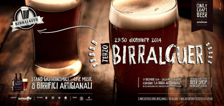Birralguer 2014: Birra Artigianale, stand enogastronomici e Live Music - Ad Alghero il 29 e 30 Dicembre