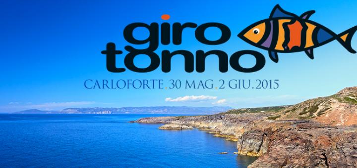 Girotonno 2015 - A Carloforte dal 30 Maggio al 2 Giugno