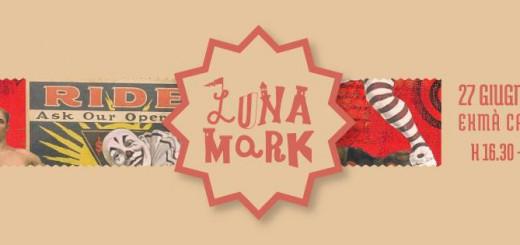 Terza edizione di Luna Mark a Cagliari - Sabato 27 Giugno 2015