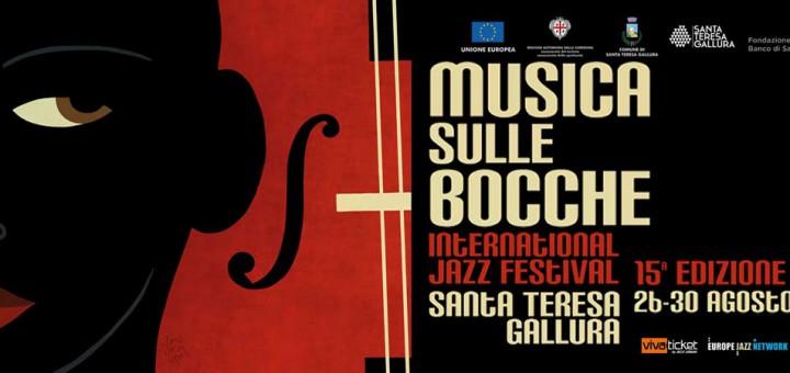 15^a edizione di Musica sulle Bocche - A Santa Teresa di Gallura dal 26 al 30 Agosto 2015