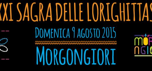 XXI Sagra delle Lorighittas a Morgongiori - Domenica 9 Agosto 2015
