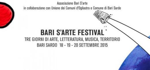 Bari S'Arte Festival – A Bari Sardo dal 18 al 20 Settembre 2015